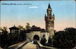 Postcard Friedberg im Wetteraukreis Hessen, Burgtor und Adolfsturm