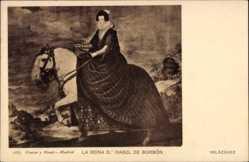 Künstler Ak Velazquez, La Reina D. Isabel de Borbon, Königin auf Pferd