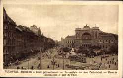 Postcard Budapest Ungarn, Baross ter, Barossplatz, Ostbahnhof