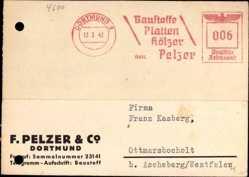 Postcard Dortmund im Ruhrgebiet, F. Pelzer und Co., Baustoffe Platten Hölzer
