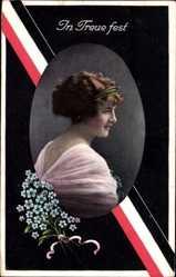 Postcard In Treue fest, Portrait einer jungen Frau, Patriotik, Kaiserreich